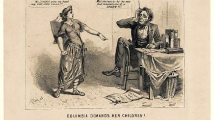 In a well-known cartoon, Miss Columbia asks Abraham Lincoln to give back her soldier sons.